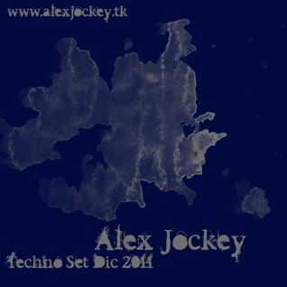 Alex Jockey Techno Set Dic 2011