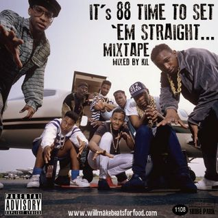 It's '88 Time To Set 'Em Straight Mixtape