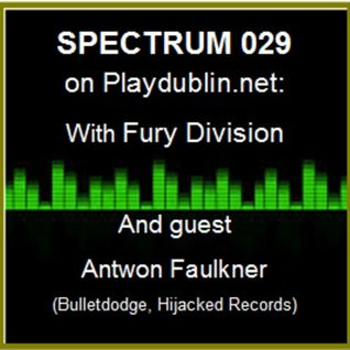 Antwon Faulkner Podcast Mix From Dublin Ireland Spectrum 029
