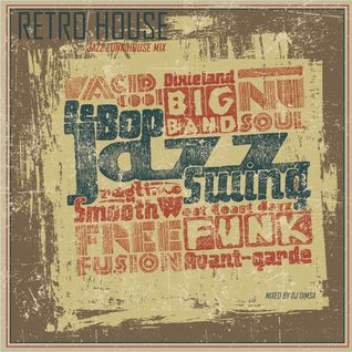 Retro House - Jazz Funk House Mix (2015)