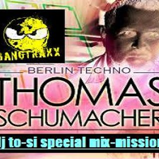 dj to-si special mix-mission of t.schumacher (2015-03-21)(first break)