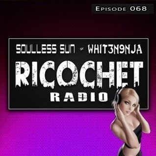 Ricochet Radio Episode 068 feat Boyks