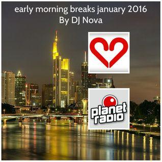 early morning breaks january 2016