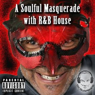 A Soulful Masquerade With R&B House