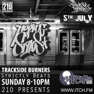 210 Presents - Trackside Burners 89 - Strictly Beats