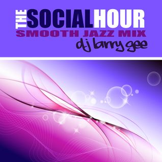 The Social Hour | Smooth Jazz Mix