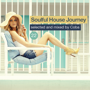 Soulful House Journey 22
