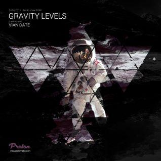 2014-06-24 - Vian Date Guest Mix @ Gravity Levels (Proton Radio)