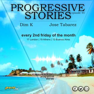Jose Tabarez - Progressive Stories 045 [Oct 14 2016] on Pure.Fm