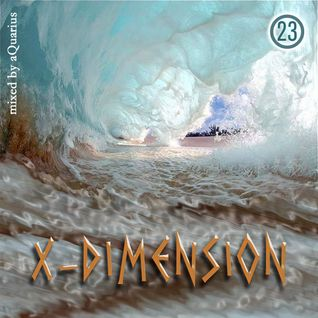 Chillout & Ambient - X-Dimension 23 [mixed by aQuarius]