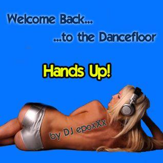 Welcome Back to the Dancefloor [Hands Up]