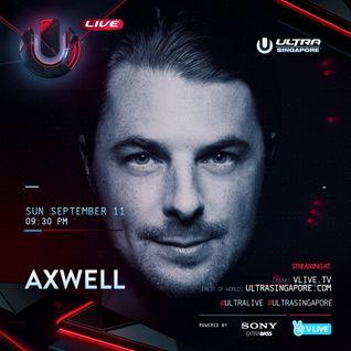 Axwell - Ultra Singapore 2016