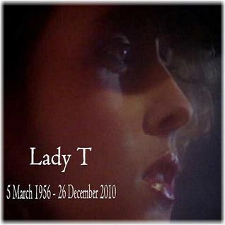 Remembering Lady T