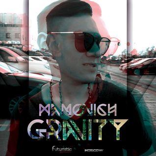Manovich - Gravity Vol. 3 (Deep Tech, Techno _ Moscow #FuturisticPleasure) [08-07-2016]