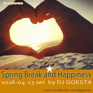 DJ Gösta - Spring Break and Happiness (DeepHouse Set Mix 2016)