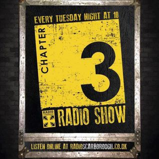 The 'Chapter 3' Radio Show - 29/03/16