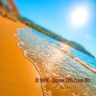 DJ SNOW - Summer 2015 Promo Mix