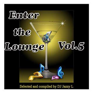Enter The Lounge Vol. 5 - Electronic Jazz, Nu Jazz