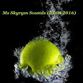 Ms Skyrym Sounds (23 04 2016)