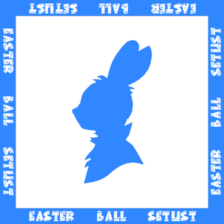 Easter Ball Setlist