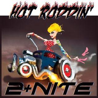 Hot Roddin' 2+Nite - Ep 258 - 03-19-16