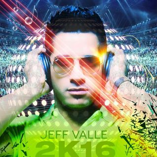 SPECIAL SET JEFF VALLE 2K16