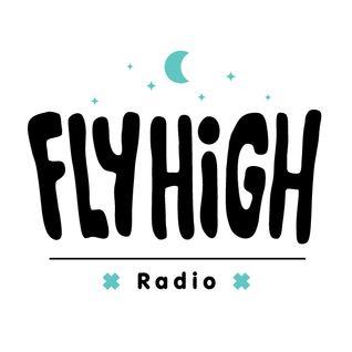 Fly High Radio Episode 8 w/ SertOne