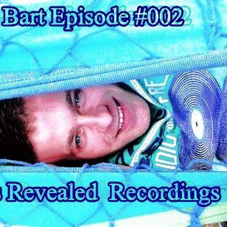 Bart Ulijasz (BB) - Episode #002 @ Presents Track Revealed Rec.