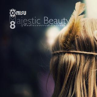 Undiscovered Colours 8: Majestic Beauty [Mixed by Onisu]