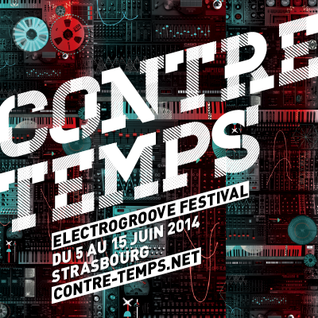 CONTRE TEMPS FESTIVAL 2014 DEMO HOUSE  MIX
