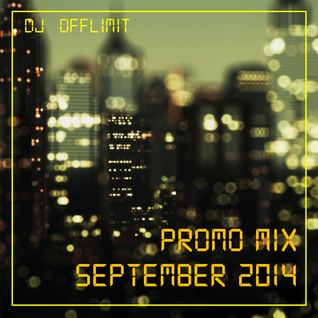 DJ OFFLIMIT - Promo Mix September 2014