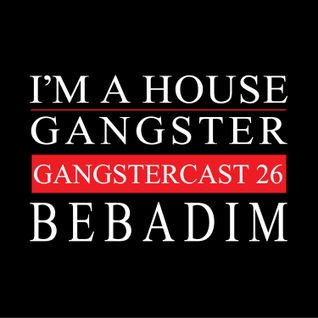 BEBADIM | GANGSTERCAST 26