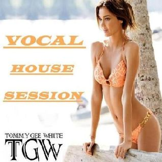 Tommy Gee White-Vocal House Session