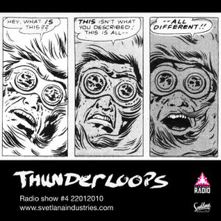 Thunderloops #4 22012010