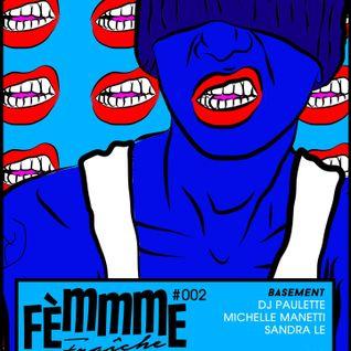 IBIZA SEXTAPE FOR FEMMME FRAÏCHE, DALSTON SUPERSTORE 09/01/2015