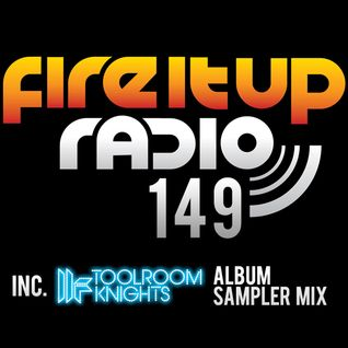 FIUR149 / Toolroom Knights Album Sampler / Fire It Up 149