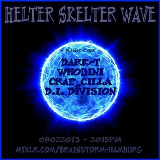 craP_cillA - At Helter Skelter Wave (Planet Core), 08.02.2013