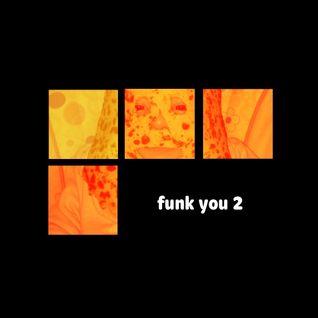 Funk You 2