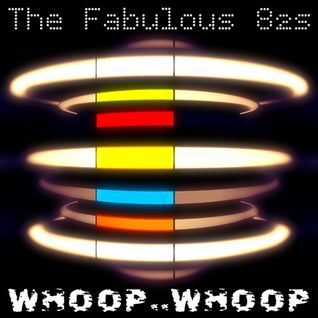 The Fabulous 82s - Whoop Whoop