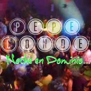 Pepe Conde... Noche en Dominio 1/2