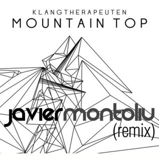KlangTherapeuten - Mountain Top (Javier Montoliu Remix)