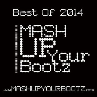 "Mash-Up Your Bootz Party ""Best Of 2014"" Mix"