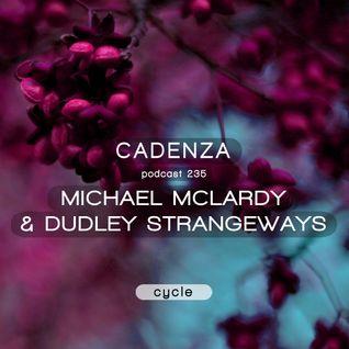 Cadenza Podcast | 235 - Michael McLardy & Dudley Strangeways (Cycle)