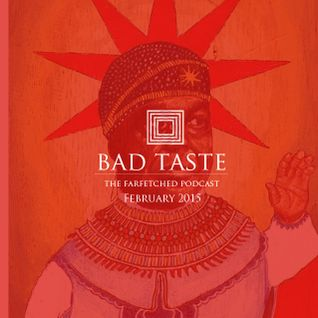 BadTaste: The FarFetched Podcast: February 2015: Hednawden Takeover #BeatHistoryMonth