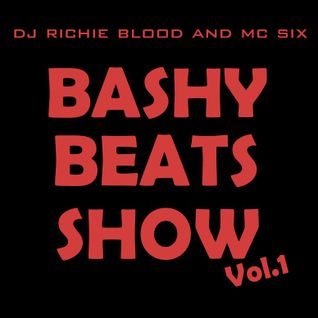 The Bashy Beats Show Vol 1