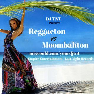 DJ TNT - Reggaeton Vs. Moombahton (2015)