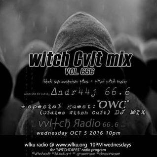 Wi┼ch Cul┼ Mix volumΣ 666 by ▲ndr44j + OWC WFKU r▲dio WΣd Oct 6 witchtapes