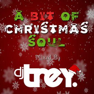 A Bit Of Christmas Soul - Mixed By Dj Trey (2014)