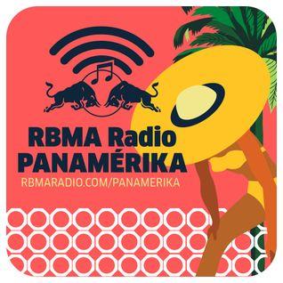 RBMA Radio Panamérika 430 - Panamérika Celebra: 8 años