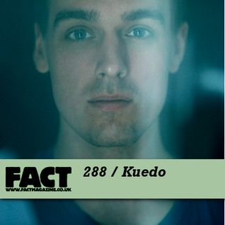FACT Mix 288: Kuedo